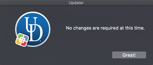 No changes needed message from the Updater. Window will automatically disappear.